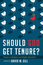 Should God Get Tenure?