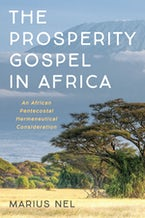 The Prosperity Gospel in Africa