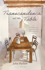 Transcendence at the Table