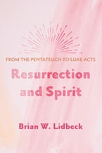 Resurrection and Spirit