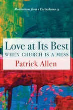 Love at Its Best When Church is a Mess