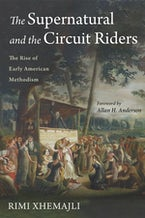 The Supernatural and the Circuit Riders
