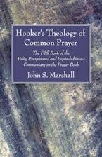 Hooker's Theology of Common Prayer