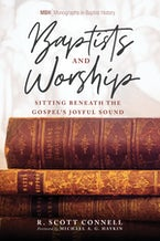 Baptists and Worship