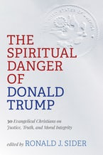 The Spiritual Danger of Donald Trump