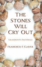 The Stones Will Cry Out