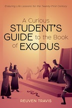 A Curious Student's Guide to the Book of Exodus