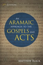 An Aramaic Approach to the Gospels and Acts, 3rd Edition
