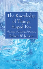 The Knowledge of Things Hoped For