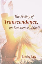 The Feeling of Transcendence, an Experience of God?
