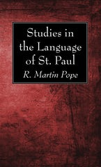 Studies in the Language of St. Paul