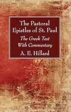 The Pastoral Epistles of St. Paul