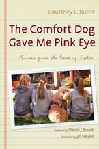 The Comfort Dog Gave Me Pink Eye