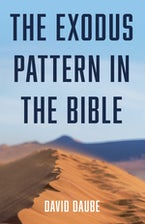 The Exodus Pattern in the Bible