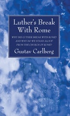 Luther's Break With Rome