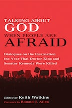 Talking About God When People Are Afraid