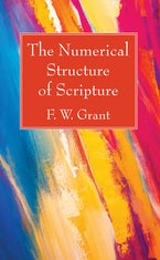 The Numerical Structure of Scripture