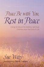 Peace Be with You, Rest in Peace