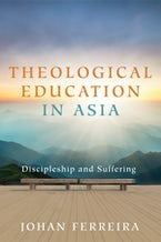 Theological Education in Asia