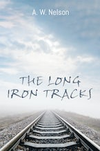 The Long Iron Tracks