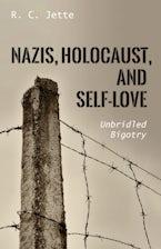 Nazis, Holocaust, and Self-Love