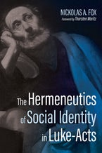 The Hermeneutics of Social Identity in Luke-Acts