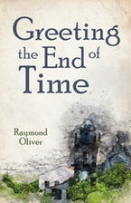 Greeting the End of Time