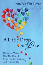 A Little Drop of Love