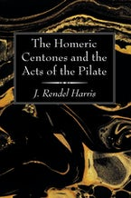 The Homeric Centones and the Acts of the Pilate