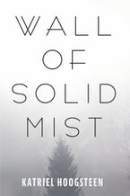 Wall of Solid Mist
