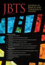 Journal of Biblical and Theological Studies, Issue 5.1
