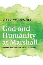 God and Humanity at Marshall