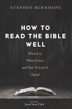 How to Read the Bible Well