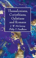 Thessalonians, Corinthians, Galatians and Romans