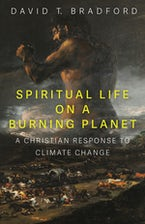 Spiritual Life on a Burning Planet