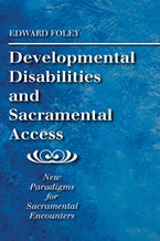 Developmental Disabilities and Sacramental Access