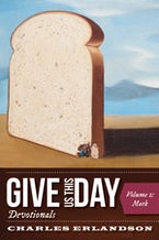 Give Us This Day Devotionals