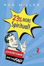 23% More Spiritual!