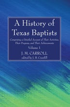 A History of Texas Baptists