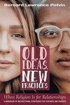 Old Ideas, New Practices: When Religion Is for Relationships