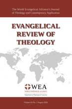 Evangelical Review of Theology, Volume 44, Number 3, August 2020