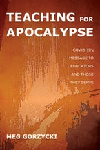 Teaching for Apocalypse
