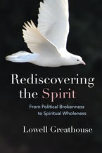 Rediscovering the Spirit