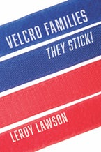 Velcro Families: They Stick!