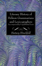 Literary History of Hebrew Grammarians and Lexicographers Accompanied by Unpublished Texts