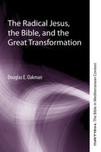 The Radical Jesus, the Bible, and the Great Transformation