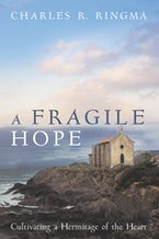 A Fragile Hope