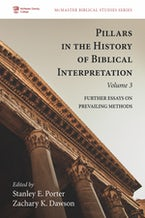 Pillars in the History of Biblical Interpretation, Volume 3