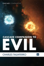 Cascade Companion to Evil