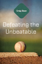 Defeating the Unbeatable
